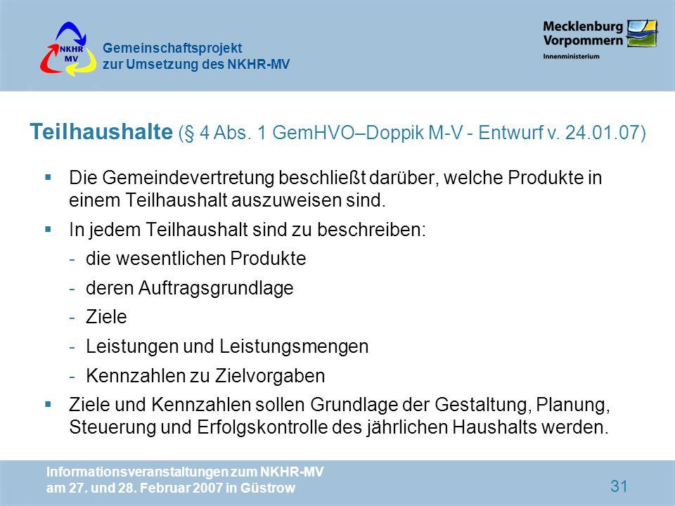 Teilhaushalte (§ 4 Abs. 1 GemHVO–Doppik M-V - Entwurf v. 24.01.07)