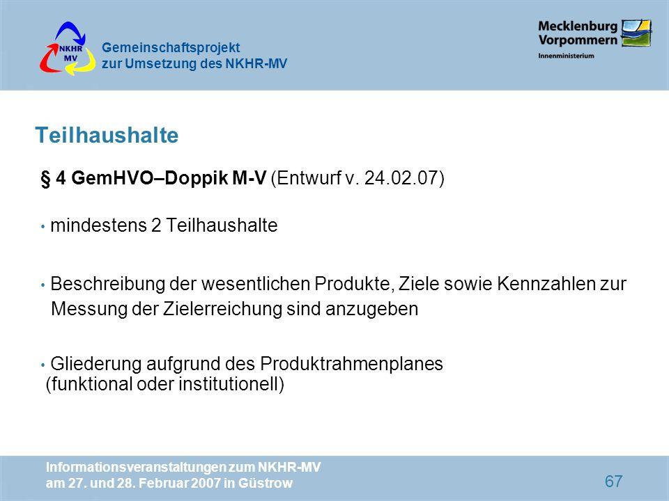 Teilhaushalte § 4 GemHVO–Doppik M-V (Entwurf v. 24.02.07)