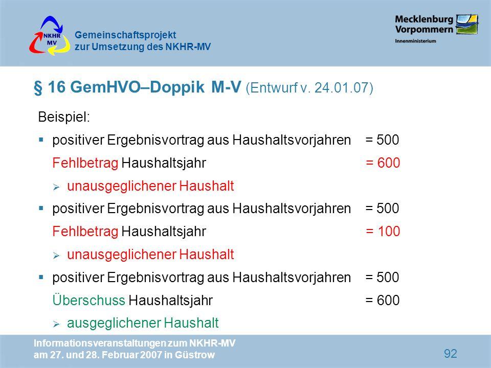 § 16 GemHVO–Doppik M-V (Entwurf v. 24.01.07)