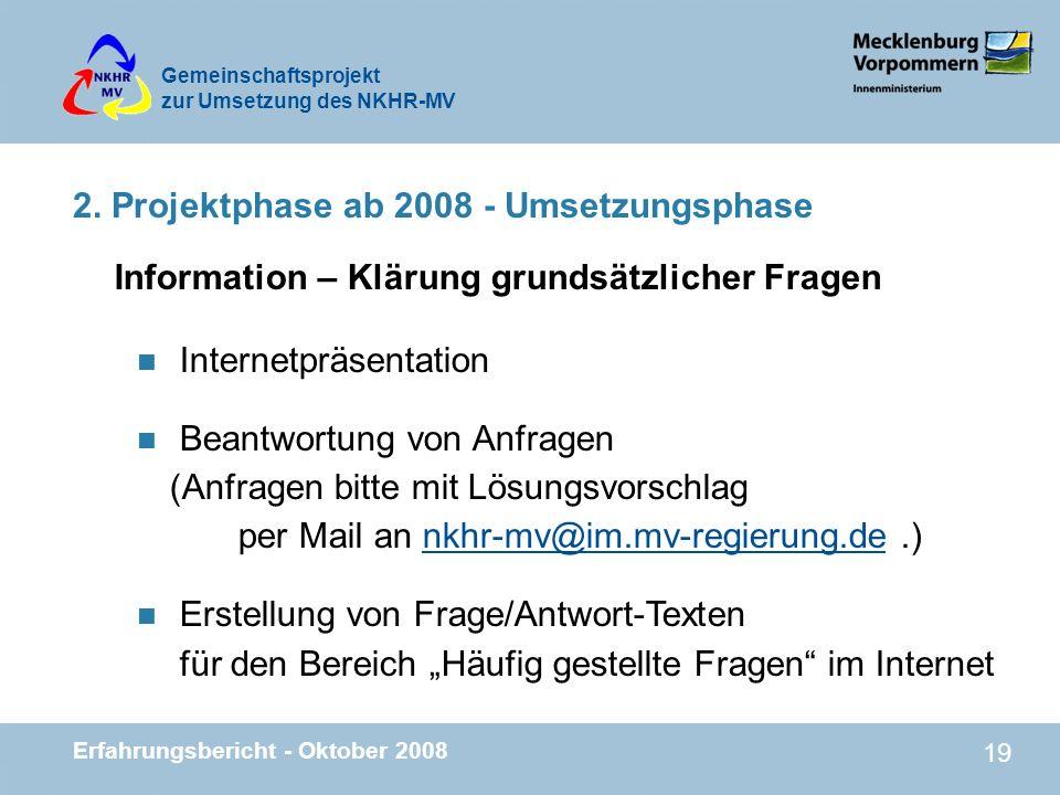 2. Projektphase ab 2008 - Umsetzungsphase