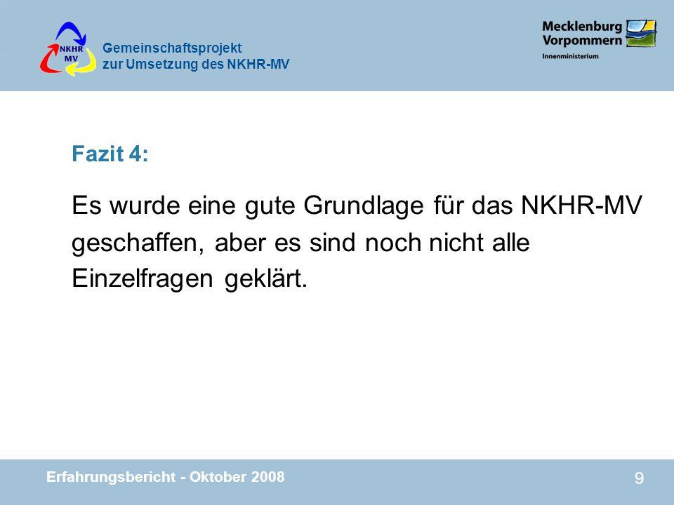 Fazit 4: Es wurde eine gute Grundlage für das NKHR-MV geschaffen, aber es sind noch nicht alle Einzelfragen geklärt.