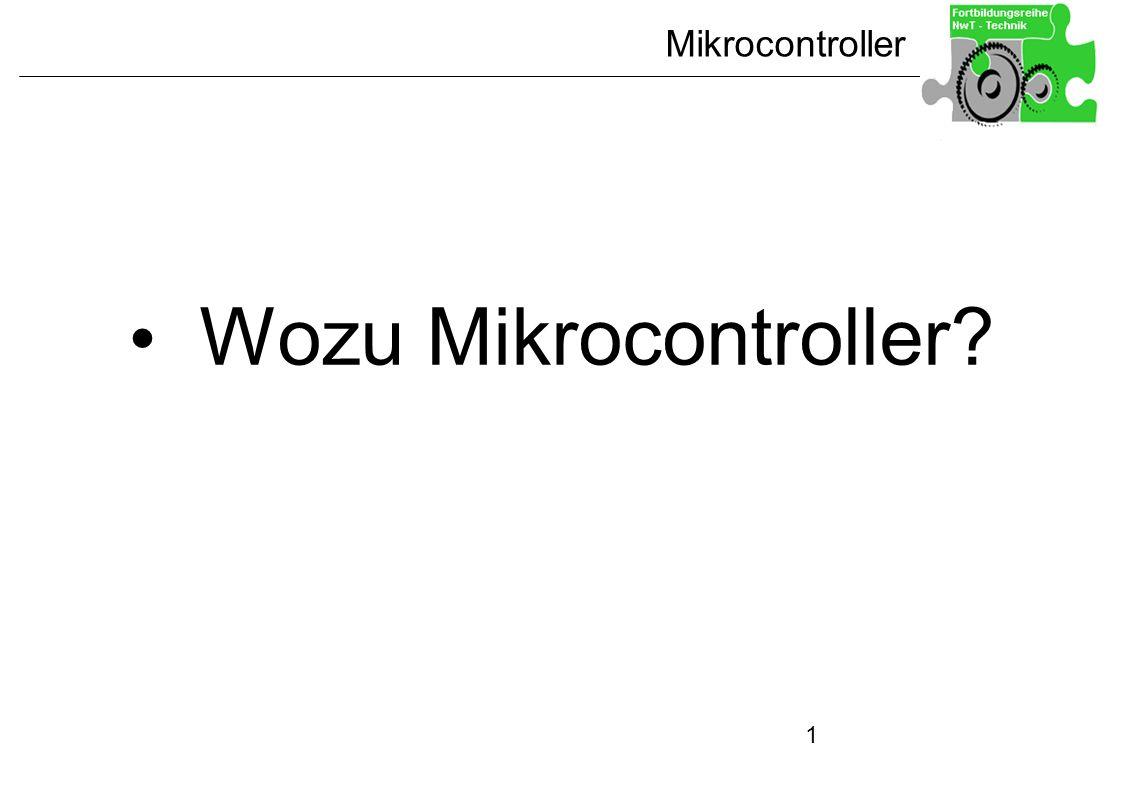 Wozu Mikrocontroller
