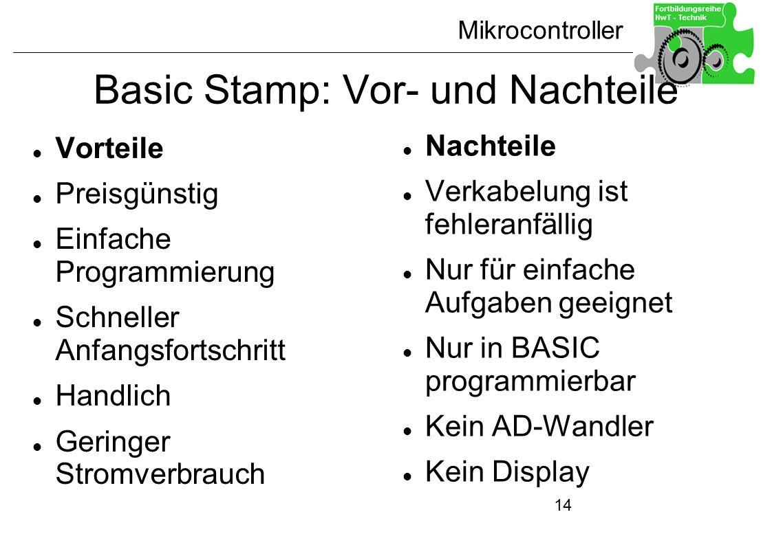 Basic Stamp: Vor- und Nachteile