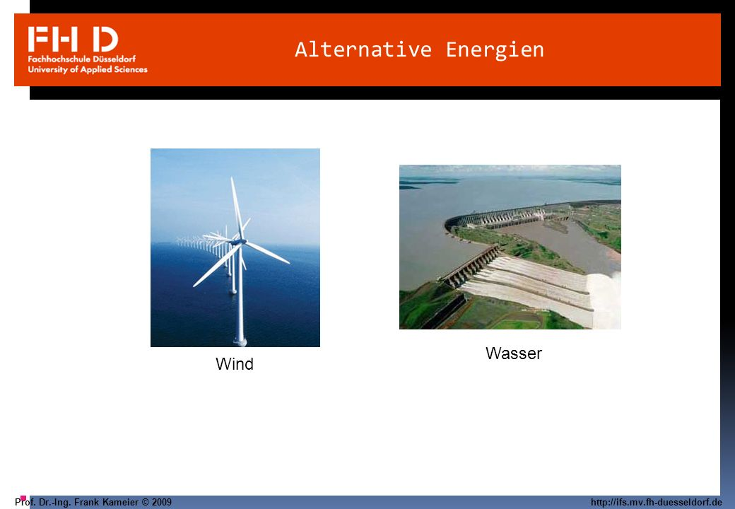 Alternative Energien Wasser Wind