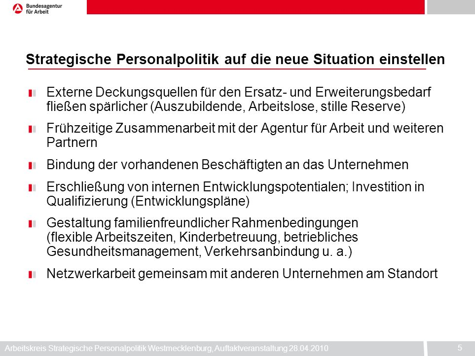 Strategische Personalpolitik auf die neue Situation einstellen