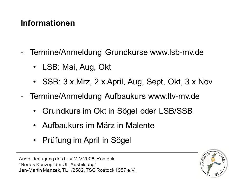 Termine/Anmeldung Grundkurse www.lsb-mv.de LSB: Mai, Aug, Okt