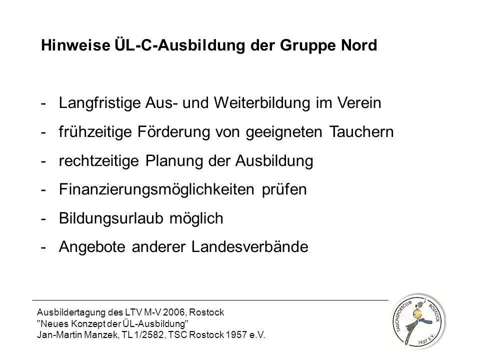 Hinweise ÜL-C-Ausbildung der Gruppe Nord