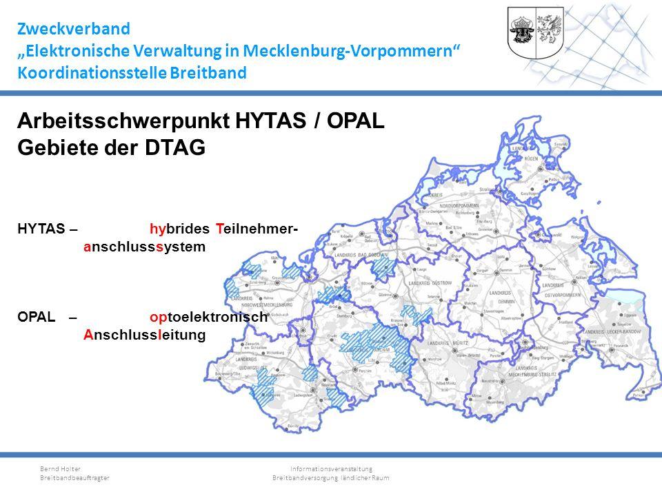 Arbeitsschwerpunkt HYTAS / OPAL Gebiete der DTAG