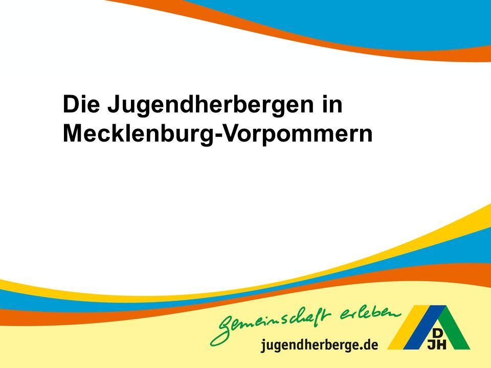 Die Jugendherbergen in Mecklenburg-Vorpommern