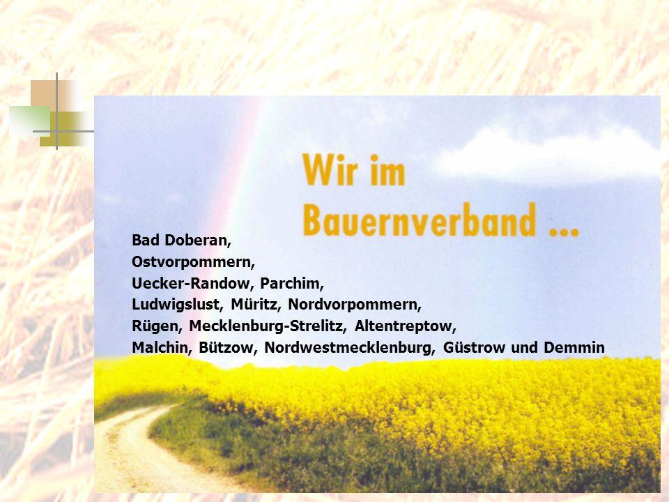 Bad Doberan, Ostvorpommern, Uecker-Randow, Parchim, Ludwigslust, Müritz, Nordvorpommern, Rügen, Mecklenburg-Strelitz, Altentreptow,