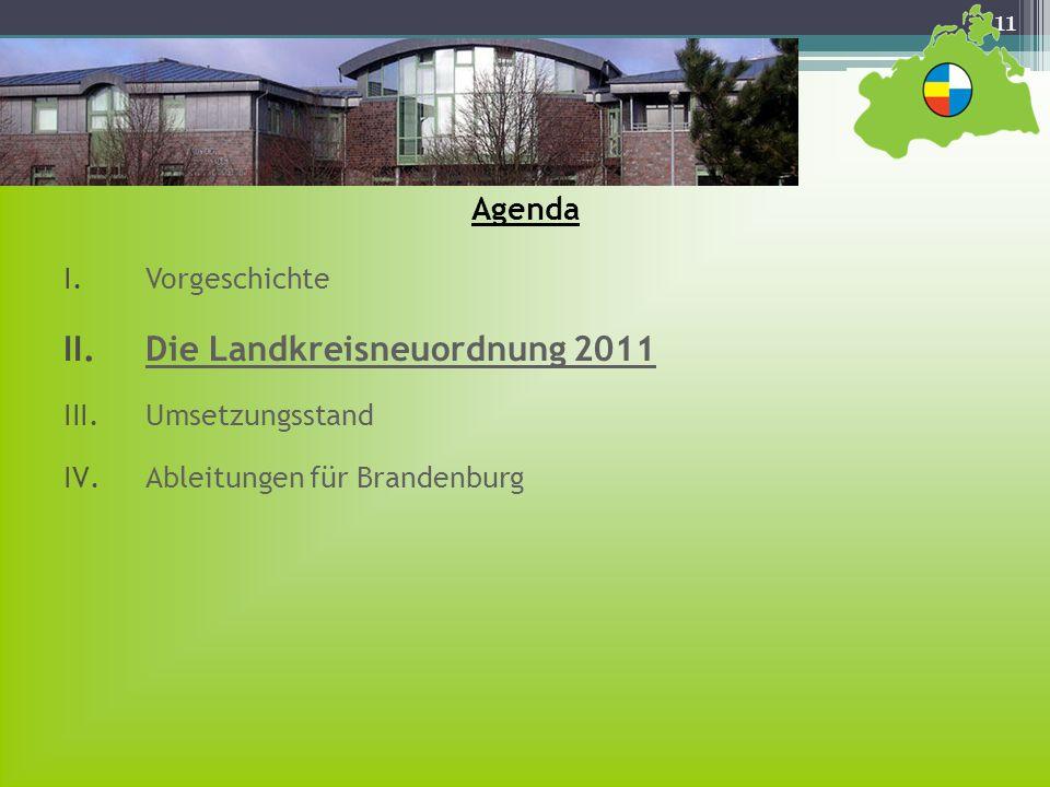 Die Landkreisneuordnung 2011