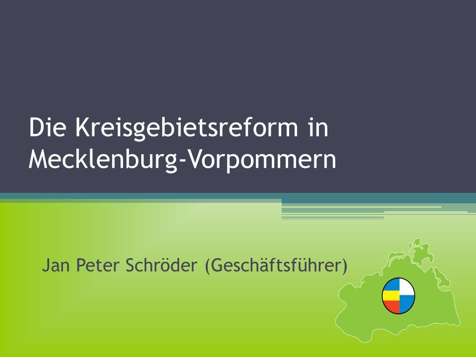 Die Kreisgebietsreform in Mecklenburg-Vorpommern