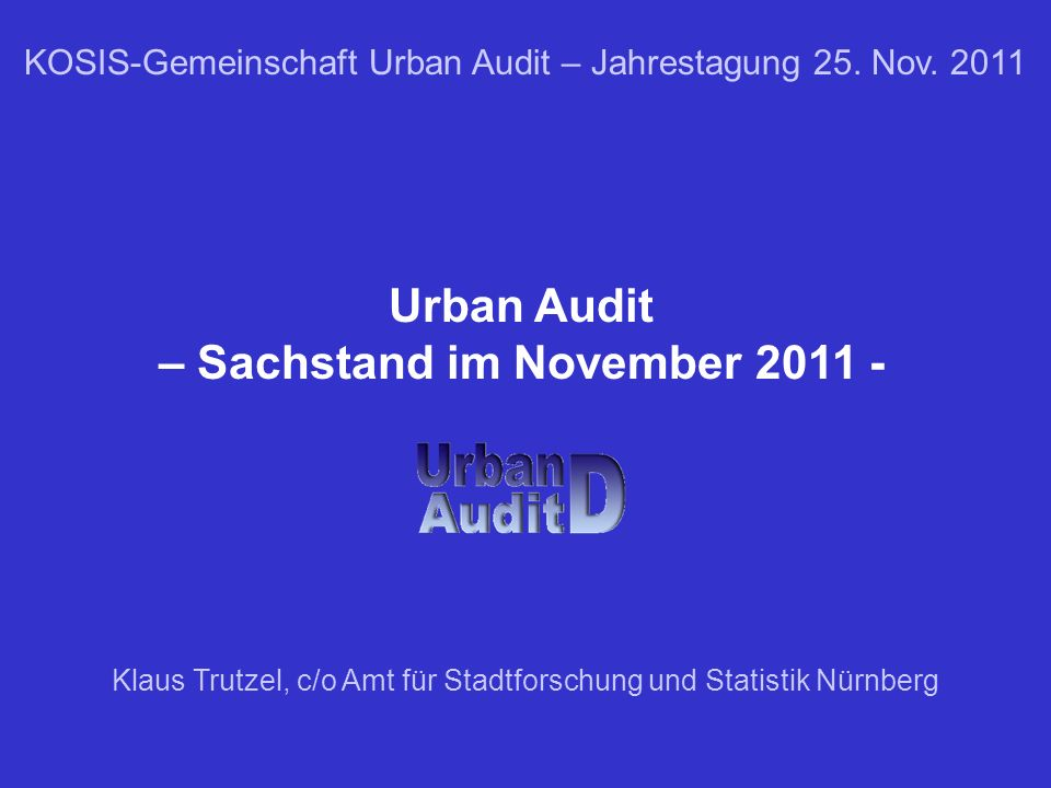 Urban Audit – Sachstand im November 2011 -