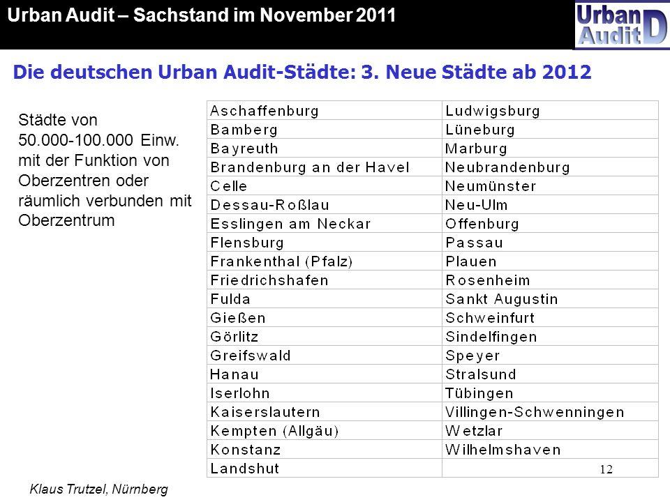 Die deutschen Urban Audit-Städte: 3. Neue Städte ab 2012