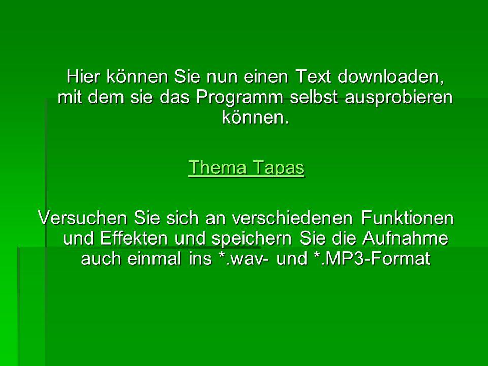 Hier können Sie nun einen Text downloaden, mit dem sie das Programm selbst ausprobieren können.