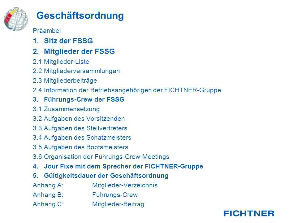 Geschäftsordnung 1. Sitz der FSSG 2. Mitglieder der FSSG Präambel