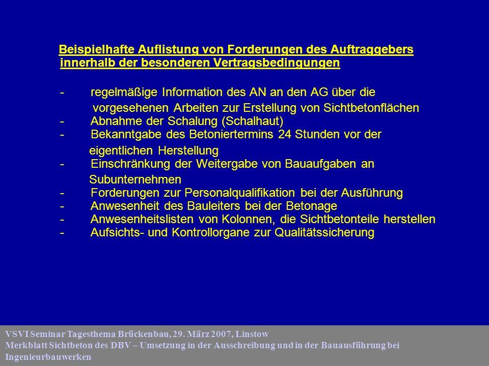 - regelmäßige Information des AN an den AG über die