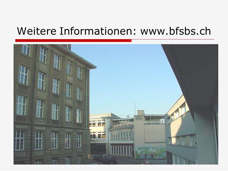 Weitere Informationen: www.bfsbs.ch