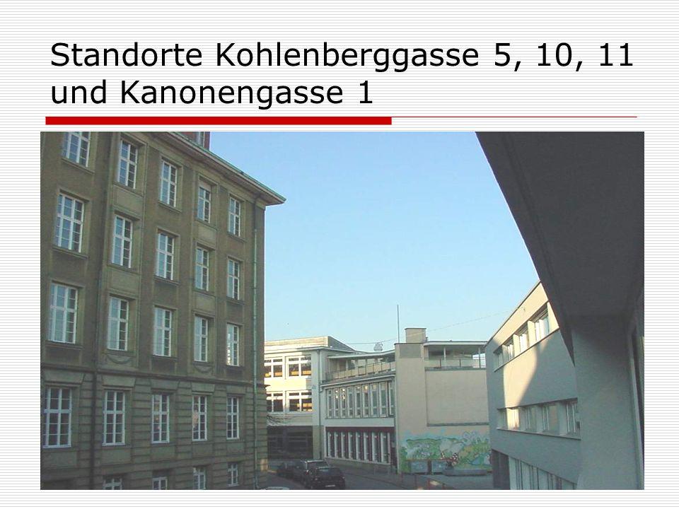 Standorte Kohlenberggasse 5, 10, 11 und Kanonengasse 1