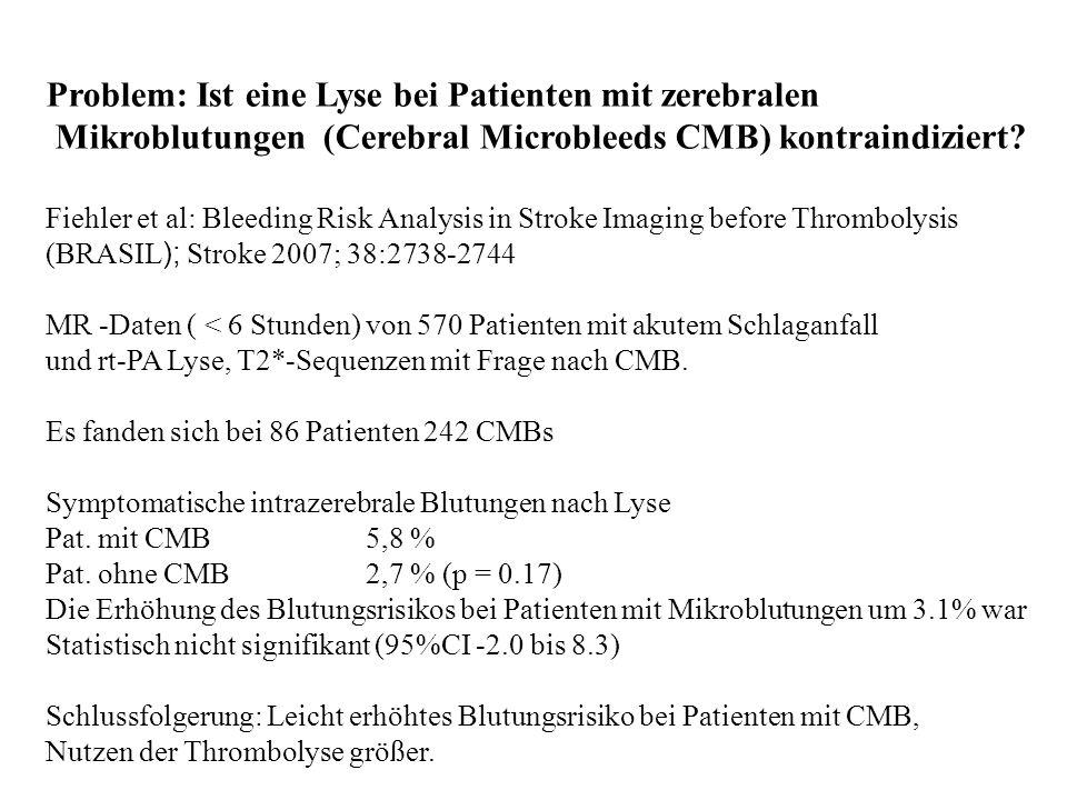 Problem: Ist eine Lyse bei Patienten mit zerebralen