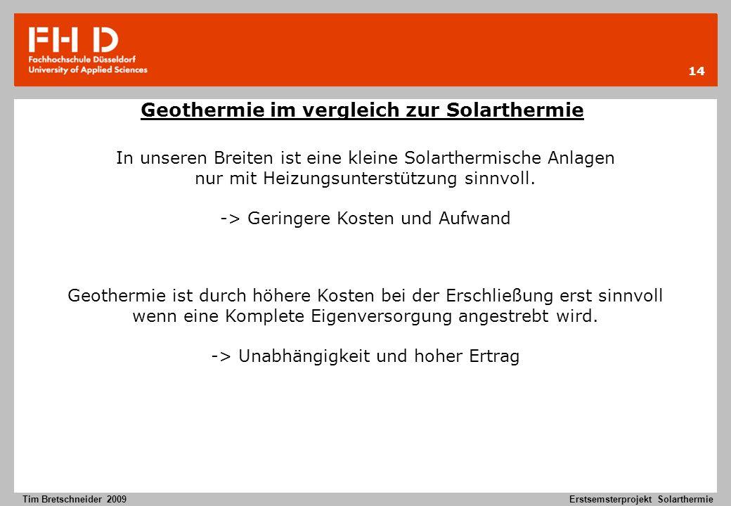 Geothermie im vergleich zur Solarthermie
