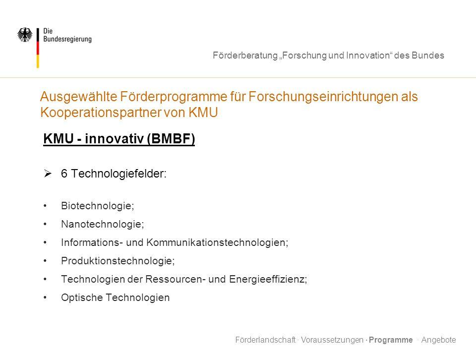 Ausgewählte Förderprogramme für Forschungseinrichtungen als Kooperationspartner von KMU