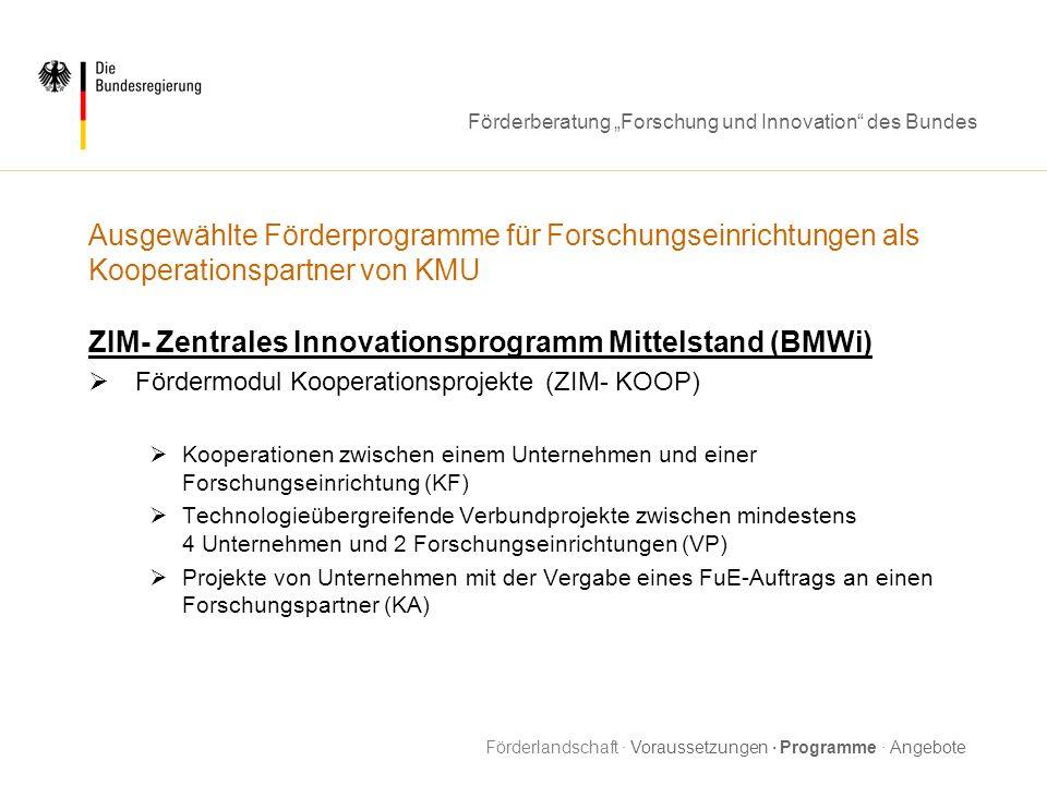 ZIM- Zentrales Innovationsprogramm Mittelstand (BMWi)