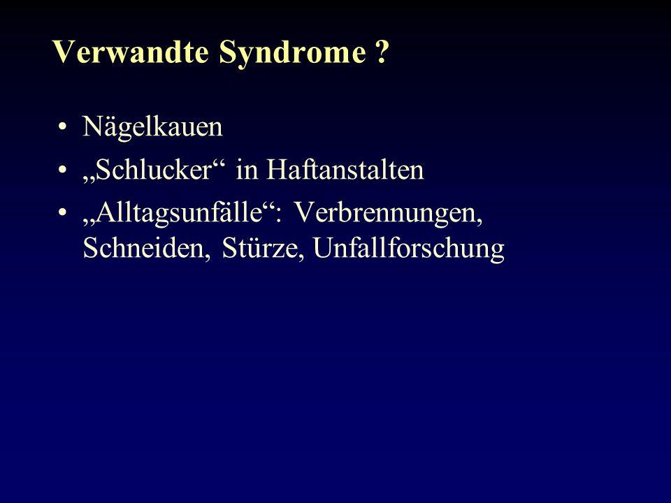 """Verwandte Syndrome Nägelkauen """"Schlucker in Haftanstalten"""