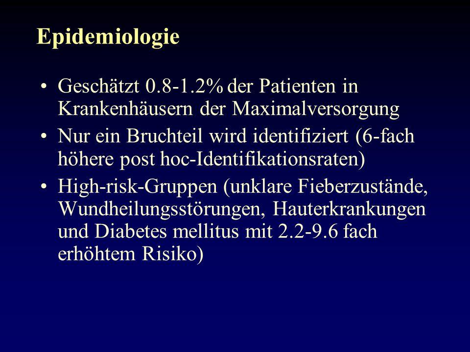 Epidemiologie Geschätzt 0.8-1.2% der Patienten in Krankenhäusern der Maximalversorgung.