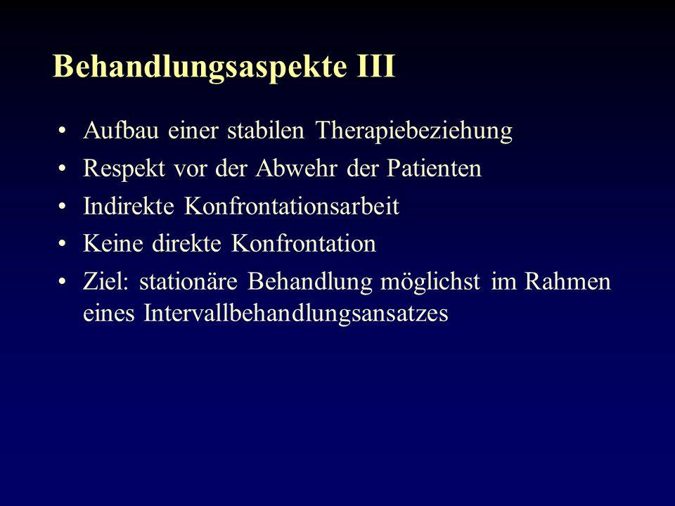 Behandlungsaspekte III