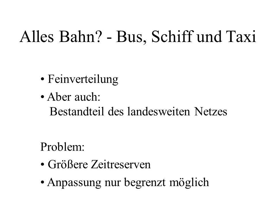 Alles Bahn - Bus, Schiff und Taxi