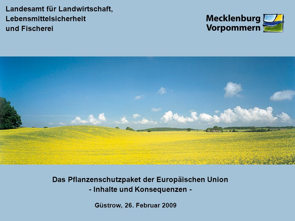 Das Pflanzenschutzpaket der Europäischen Union - Inhalte und Konsequenzen -