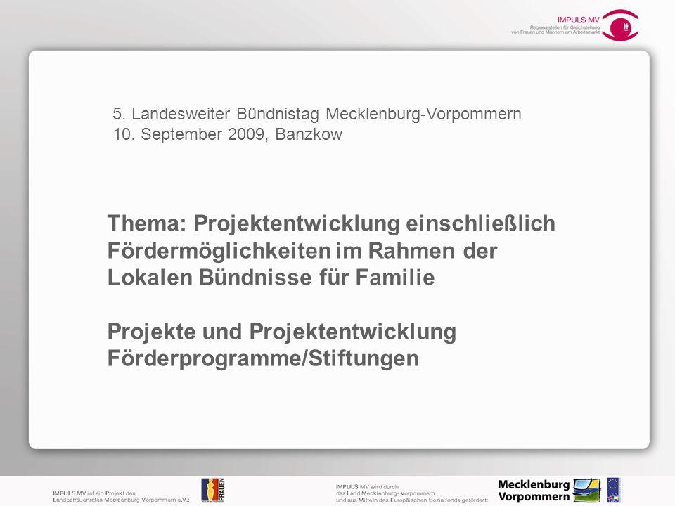 Projekte und Projektentwicklung Förderprogramme/Stiftungen