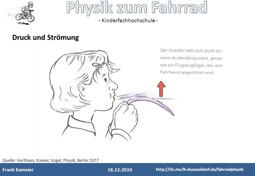 Druck und Strömung Frank Kameier 18.12.2010
