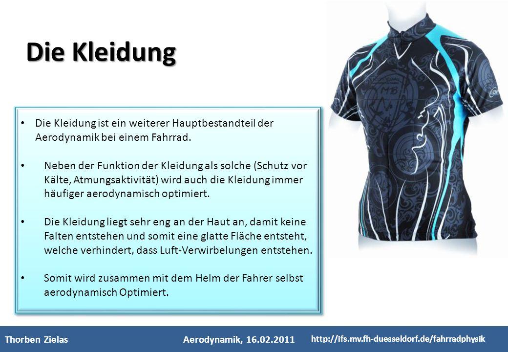 3 Die Kleidung. 1. 2. Die Kleidung ist ein weiterer Hauptbestandteil der Aerodynamik bei einem Fahrrad.