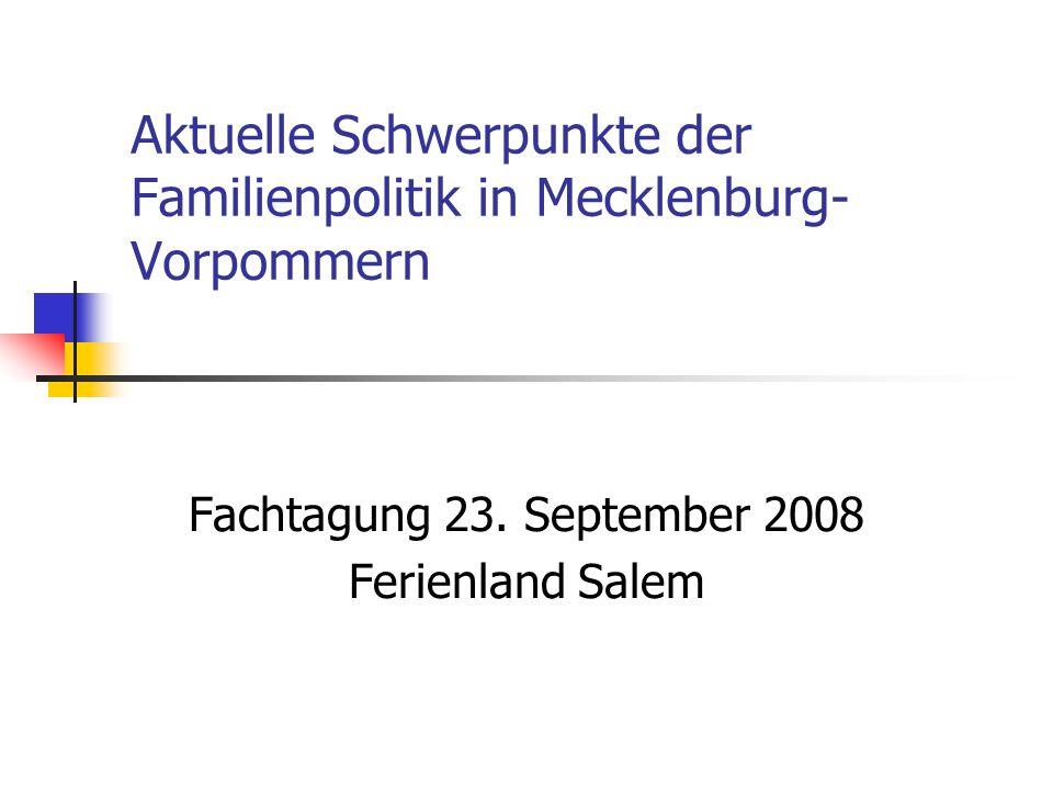 Aktuelle Schwerpunkte der Familienpolitik in Mecklenburg-Vorpommern