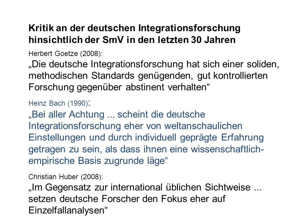 Kritik an der deutschen Integrationsforschung hinsichtlich der SmV in den letzten 30 Jahren