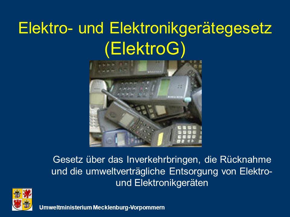 Elektro- und Elektronikgerätegesetz (ElektroG)