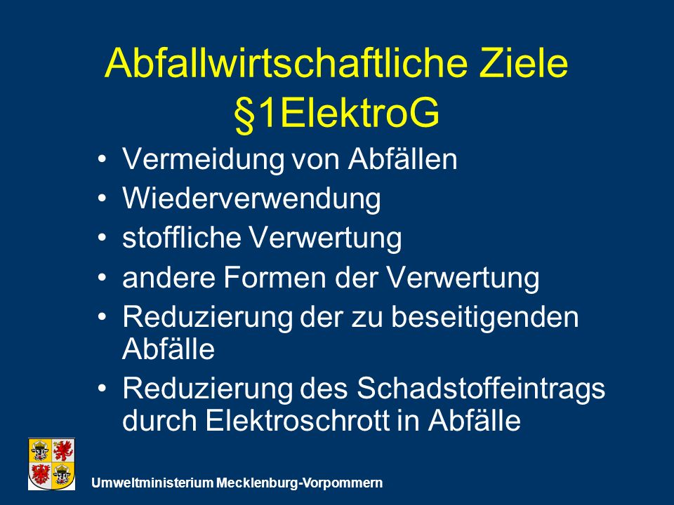 Abfallwirtschaftliche Ziele §1ElektroG