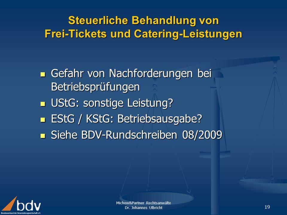 Steuerliche Behandlung von Frei-Tickets und Catering-Leistungen
