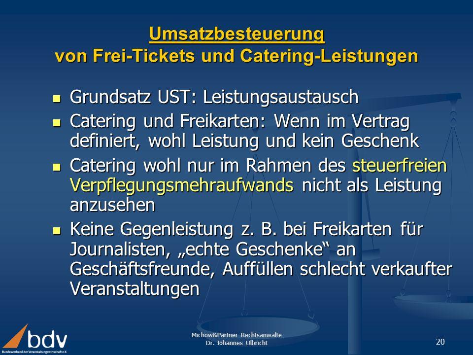 Umsatzbesteuerung von Frei-Tickets und Catering-Leistungen