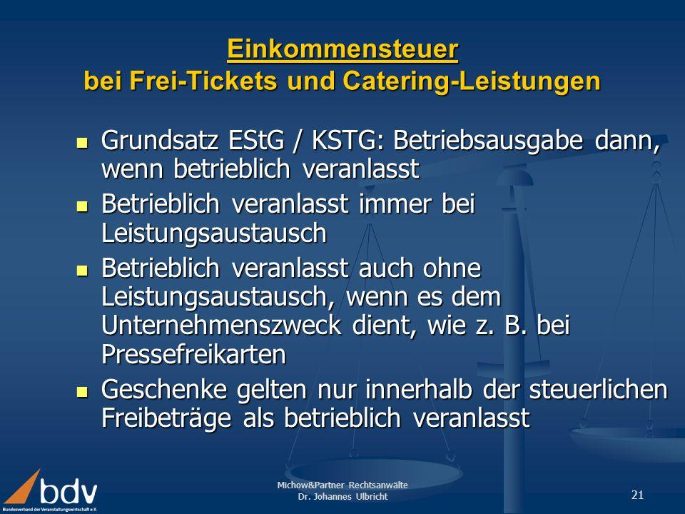 Einkommensteuer bei Frei-Tickets und Catering-Leistungen