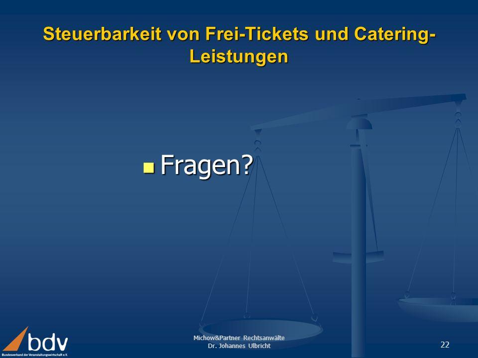 Steuerbarkeit von Frei-Tickets und Catering-Leistungen