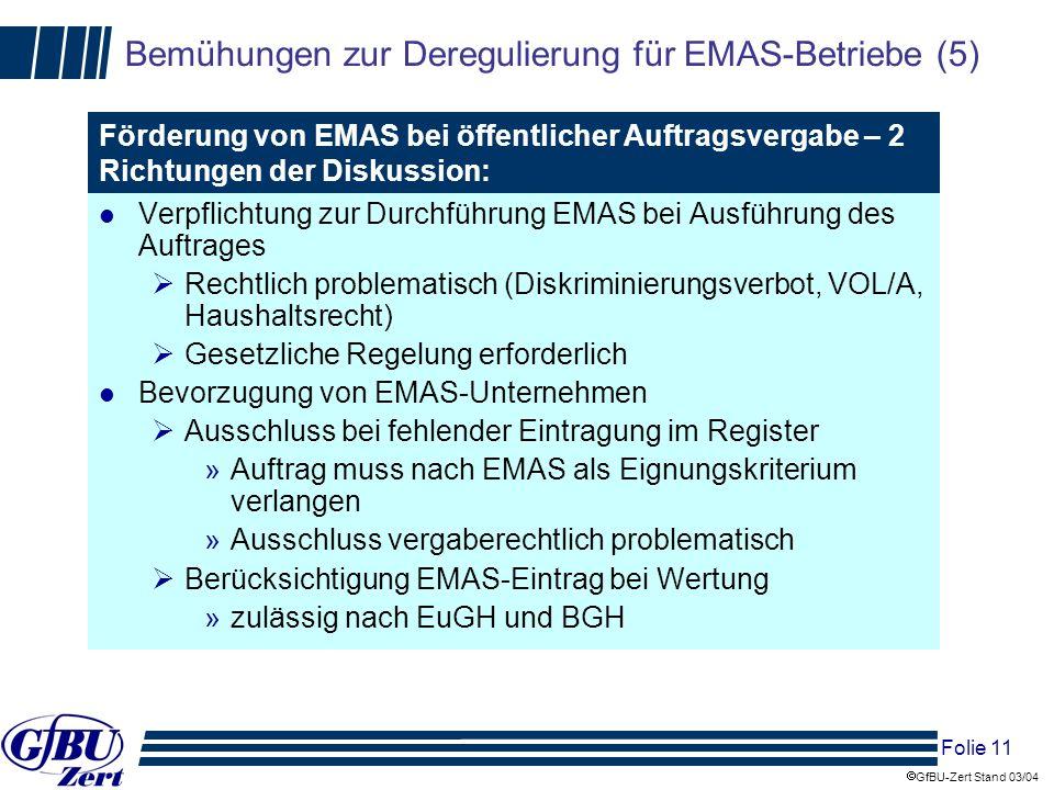 Bemühungen zur Deregulierung für EMAS-Betriebe (5)