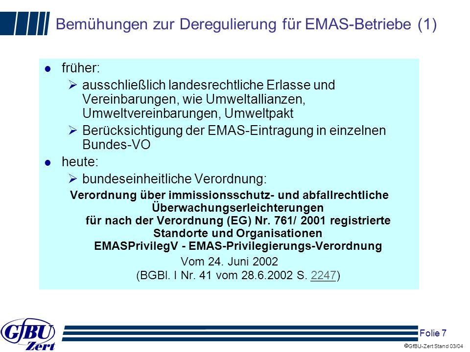 Bemühungen zur Deregulierung für EMAS-Betriebe (1)