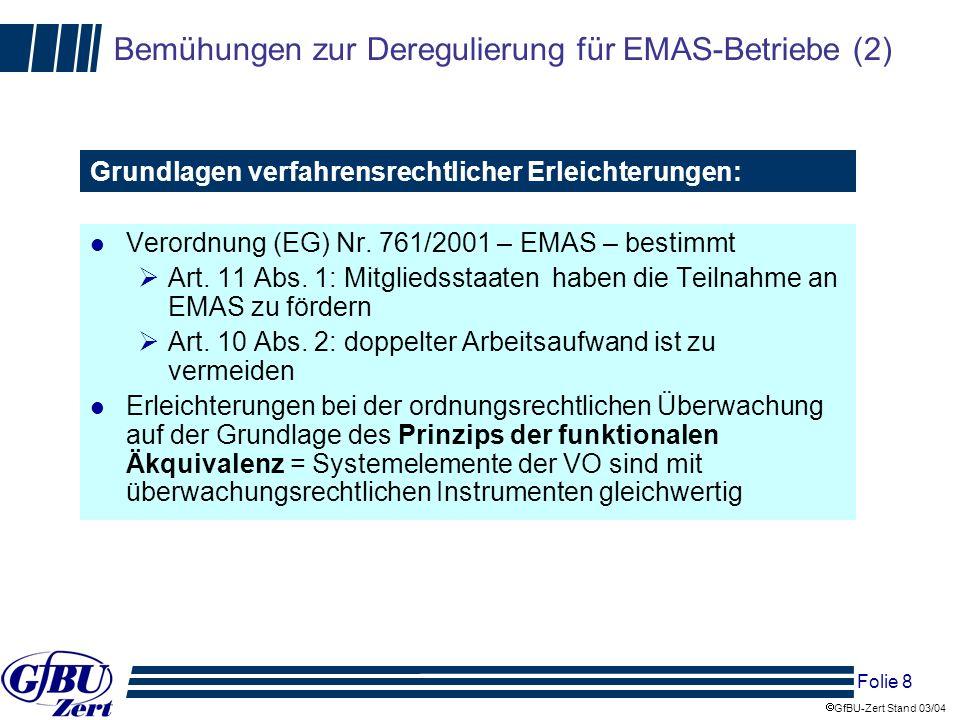 Bemühungen zur Deregulierung für EMAS-Betriebe (2)