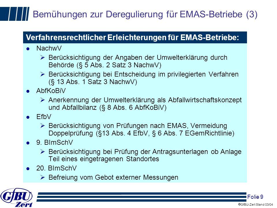 Bemühungen zur Deregulierung für EMAS-Betriebe (3)