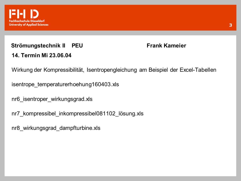 Strömungstechnik II PEU Frank Kameier