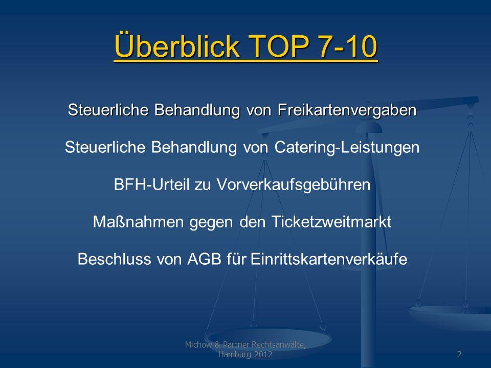 Überblick TOP 7-10 Steuerliche Behandlung von Freikartenvergaben