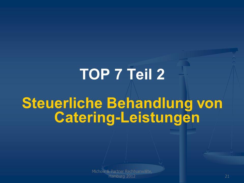 Steuerliche Behandlung von Catering-Leistungen